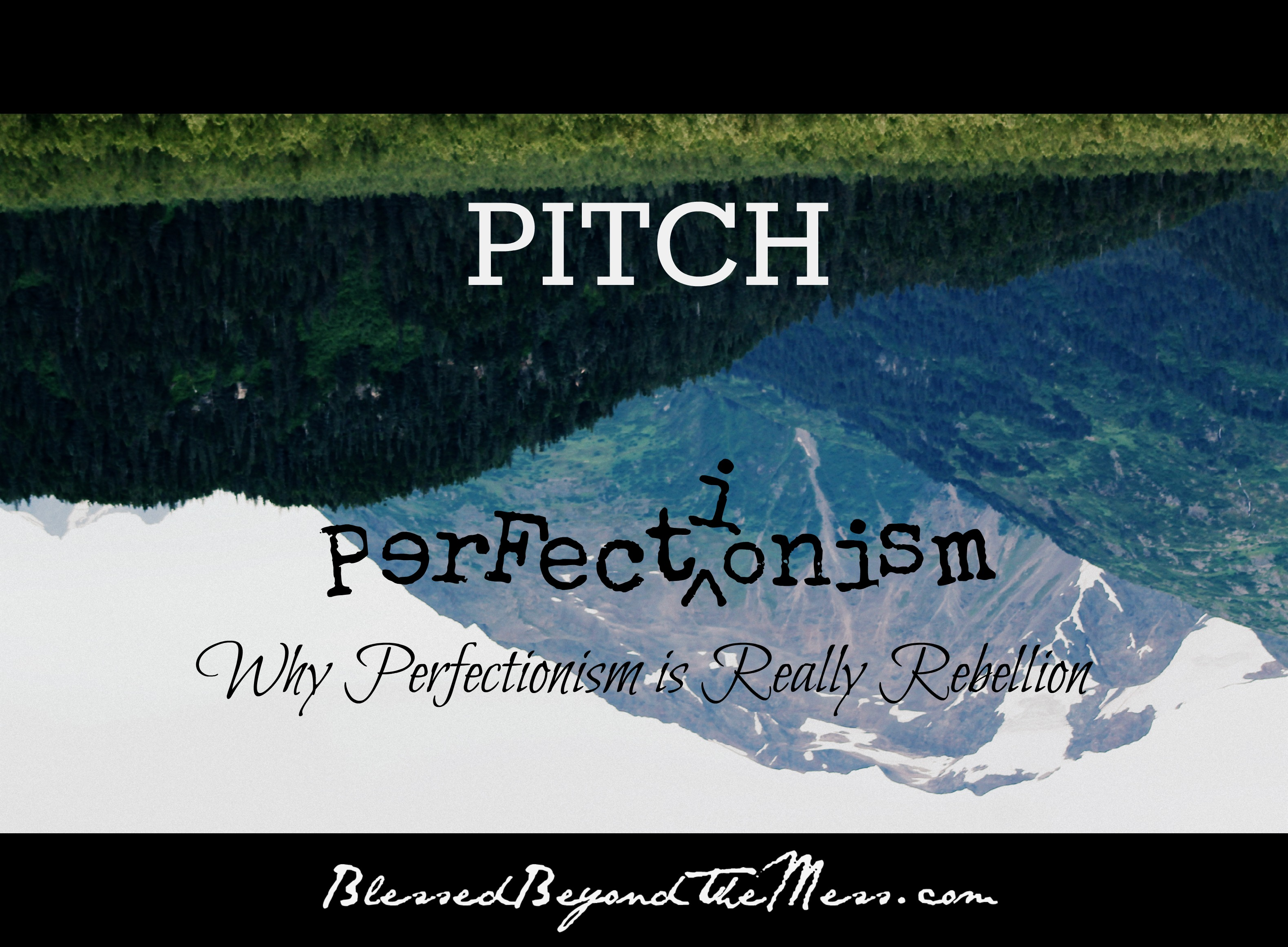 Pitch Perfectionism