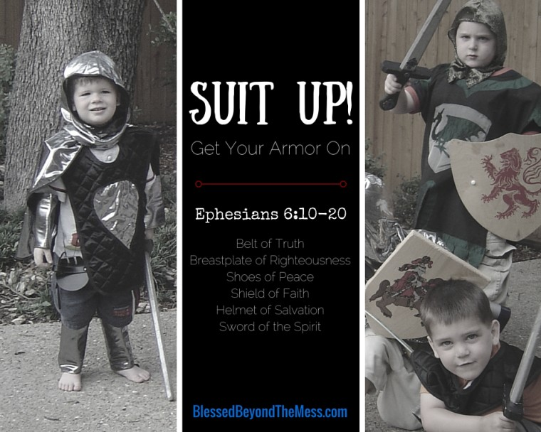 Suit Up! Get your armor on.