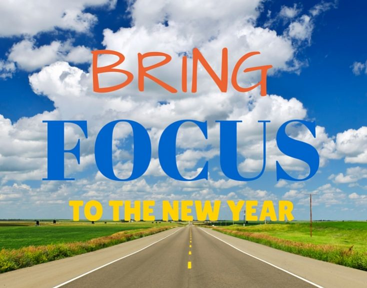 Bring Focus to the New Year