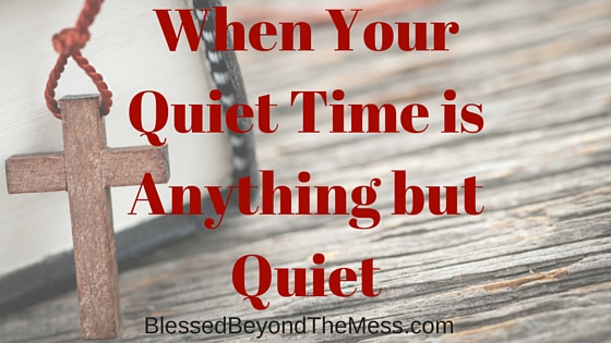 As a mother of 8, I have often longed for a quiet time that is actually quiet. Here are 3 tips for what to do when your quiet time gets interrupted.