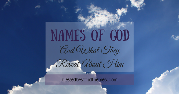 Names of God and what they reveal about His character.