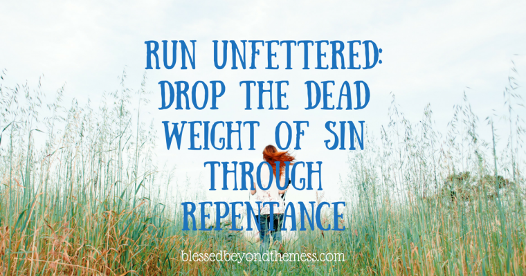 Could you be worn out and weary because you are trying to run through your life with the dead weight of unconfessed sins tied around your ankles? Just throw it off and run unfettered toward the purpose God has for you!