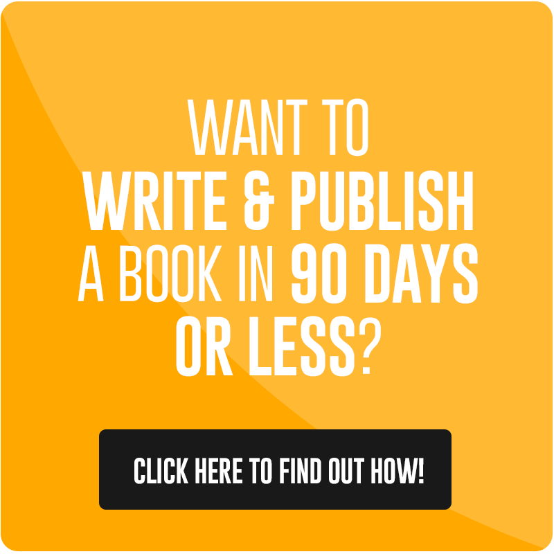 Want to write and publish a book in 90 days or less?