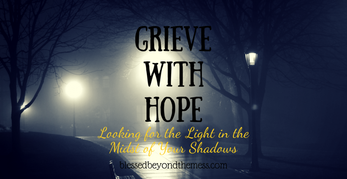 Grieve with Hope